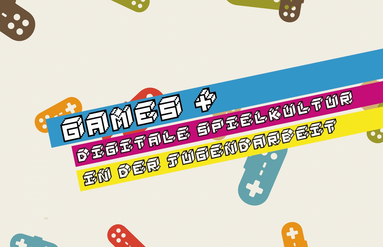 14. FEB / Tagung Games + Jugendarbeit und digitale Spielkultur
